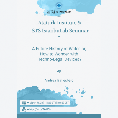 March 26, 2021: A Future History of Water, or, How to Wonder with Techno-legal Devices?